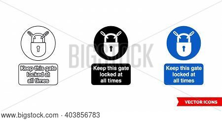 Keep This Gate Locked At All Times Mandatory Sign Icon Of 3 Types Color, Black And White, Outline. I
