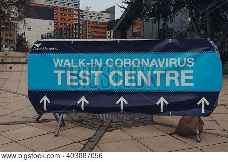 Birmingham, Uk - January 17,2021: Directional Sign To Walk-in Coronavirus Test Centre In Aston Unive