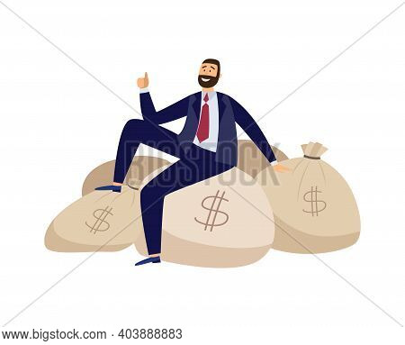 Rich Businessman Is Sitting On Bags Full Of Money A Flat Vector Illustration
