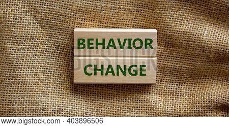 Time To Behavior Change Symbol. Wooden Blocks With Words 'behavior Change'. Beautiful Canvas Backgro