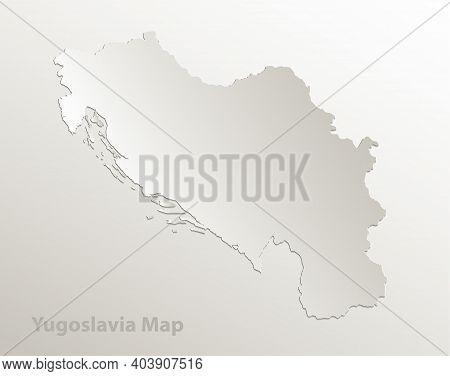 Yugoslavia Map Card Paper 3d Natural Vector