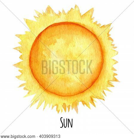Sun Planet Of The Solar System Watercolor Isolated Illustration On White Background. Outer Space Pla