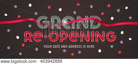 Grand Opening Or Re-opening Vector Illustration, Background With Red Ribbon