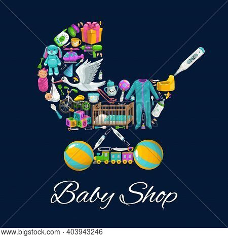 Baby Shop Toys, Newborn Kid Clothes And Care Products, Vector Poster With Pram Stroller. Newborn Boy