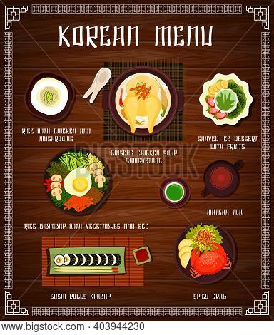 Korean Cuisine Vector Menu Rice With Chicken And Mushrooms, Ginseng Soup Samguetang, Shaved Ice Dess