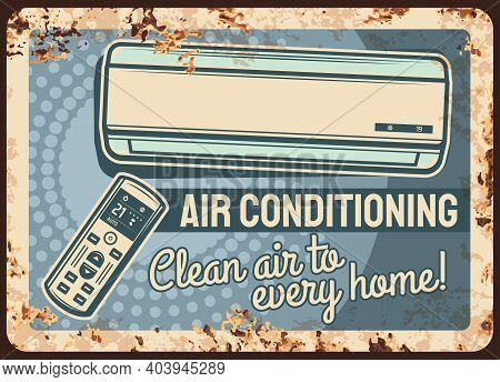 Air Conditioning Rusty Metal Plate, Vector Conditioner Device With Remote Control, Vintage Rust Tin