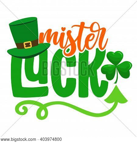 Mister Lucky - Funny St Patrick's Day Design For Posters, Flyers, T-shirts, Cards, Invitations, Stic