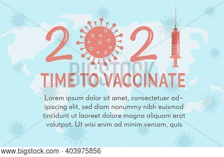 Concept Of 2021 Coronavirus Jab Vector Illustration. Horizontal Banner Or Poster With Capture Time T