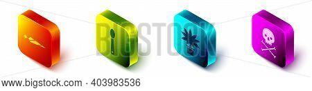 Set Isometric Marijuana Joint, Heroin In A Spoon, Marijuana Or Cannabis Plant In Pot And Skull On Cr