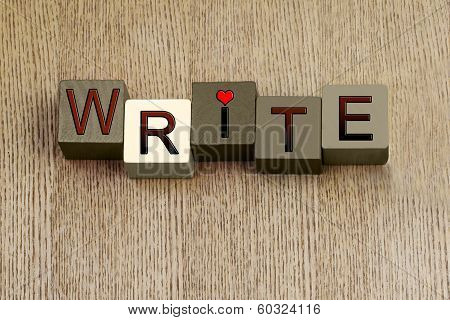 Love to Write Sign, for Writing, Writers and Authors.