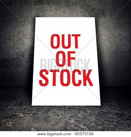 Out Of Stock Sign Leaning On The Wall