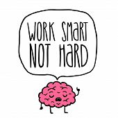 work smart not hard vector illustration. brain cartoon poster
