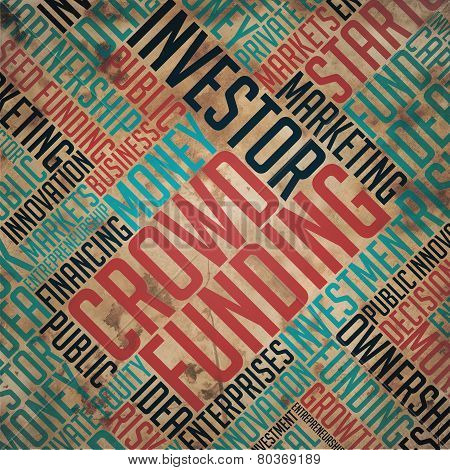 Crowd Funding - Grunge Brown Word Collage.