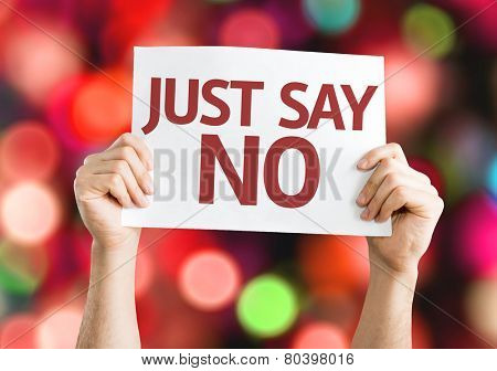 Just Say No card with colorful background with defocused lights