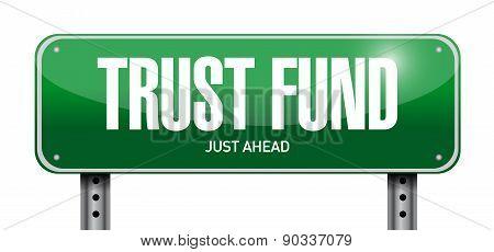 Trust Fund Road Sign Concept Illustration