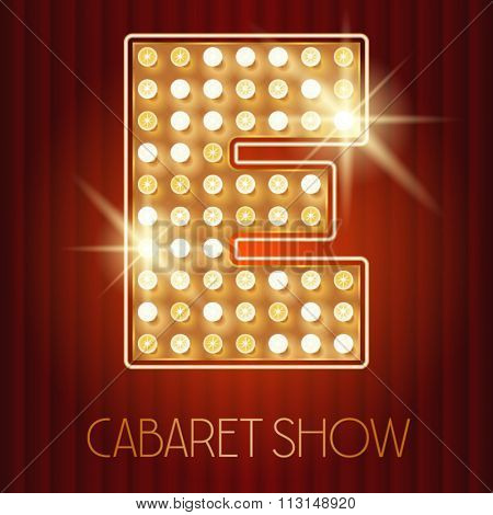 Vector shiny gold lamp alphabet in cabaret show style. Letter E
