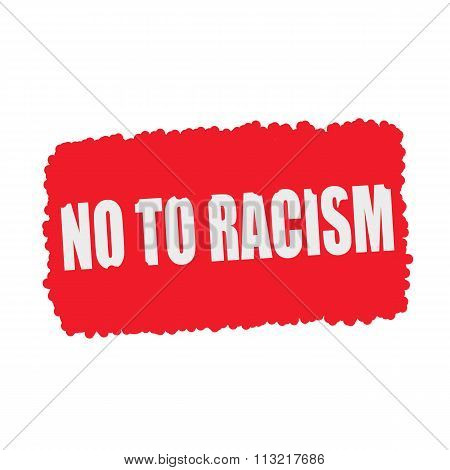 No To Racism White Stamp Text On Blood Drops Red Background