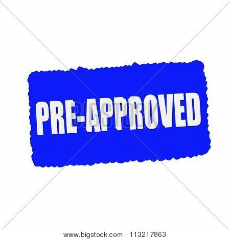 Pre Approved White Stamp Text On Blue Background