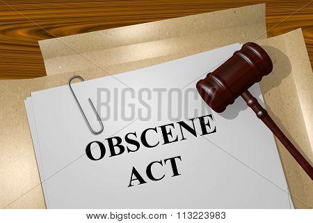 Obscene Act Concept