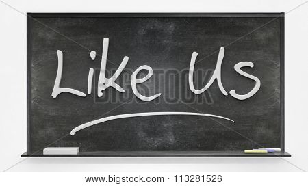 Like us written on blackboard