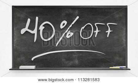 Fourty per cent off written on blackboard