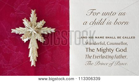 Isaiah nine bible passage unto us a child is born and called wonderful councelor and prince of peace