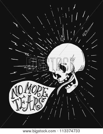 Hand drawn vintage tattoo skull with motivational quote in the speach bubble