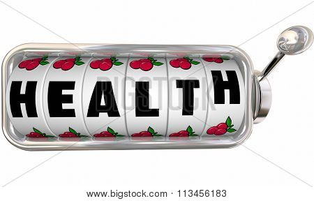 Health word on slot machine wheels or dials to illustrate taking a chance or betting on medicine, diet or exercise to feel better