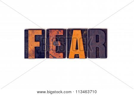 """The word """"Fear"""" written in isolated vintage wooden letterpress type on a white background. poster"""