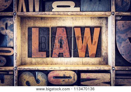 Law Concept Letterpress Type