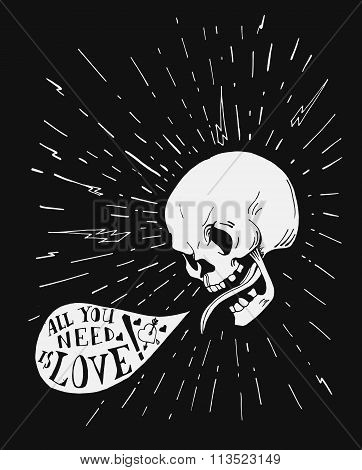 Hand drawn vintage tattoo skull with love quote in the speach bubble
