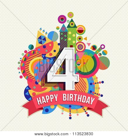 Happy Birthday 4 Year Greeting Card Poster Color