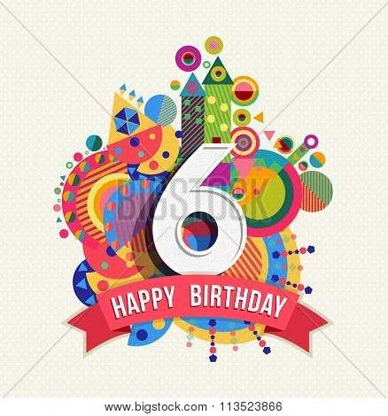 Happy Birthday 6 Year Greeting Card Poster Color