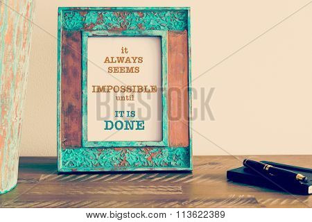 Motivational Quote Written On Vintage Photo Frame