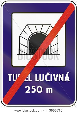 Road Sign Used In Slovakia - End Tunnel. Tunel Means Tunnel