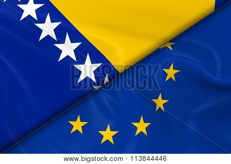 Flags Of Bosnia And Herzegovina And The European Union Divided Diagonally - 3D Render Of The Bosnian
