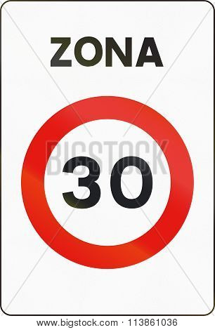 Road Sign Used In Spain - Speed Limit Zone. Zona Means Zone