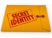 Secret Identity words stamped in red grunge style ink on a yellow envelope to illustrate confidential or classified information poster