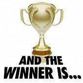 And the Winner Is words beneath a gold trophy, prize or award for announcement or ceremony poster