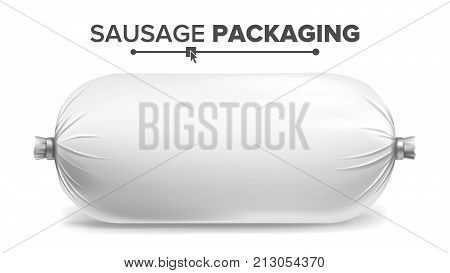 Sausage Package Vector. Clean Plastic Blank Food Packaging. Isolated Illustration