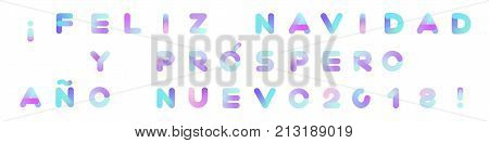Feliz Navidad y Prospero Ano Nuevo Merry Christmas and Happy New Year in Spanish. Rounded Neon Typography. Vibrant Liquid Paint Text for Xmas Greeting Card Poster Banner Print. Isolated on White.