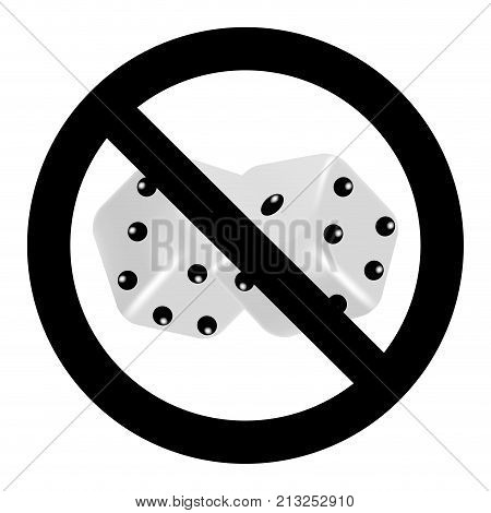 Ban on gambling. No Dice and gamble gaming icon restricted and do not gambling. Vector illustration