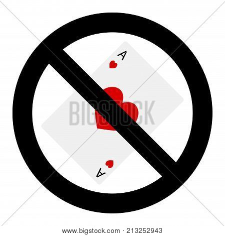 Stop gambling game. Ban gamble and poker play vector illustration