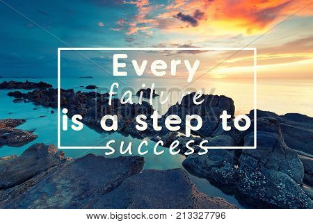 Life inspirational quotes - Every failure is a step to success.
