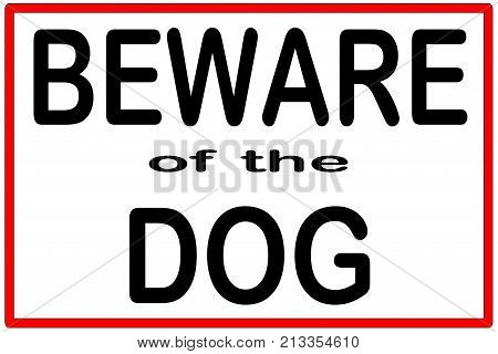 An isolated beware of the dog sign with red border