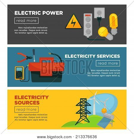 Electric power, electricity sources and services promo posters with new power sockets, bright bulbs, big toolkit, compact voltmeter, wind generators, solar battery and tall tower vector illustrations.