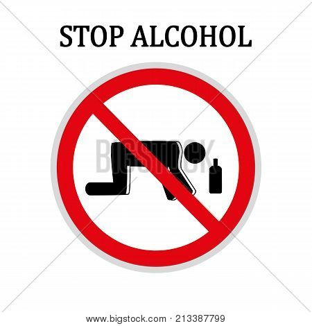 Stop alcohol red round sign, stop craving for alcohol, dependence on alcohol