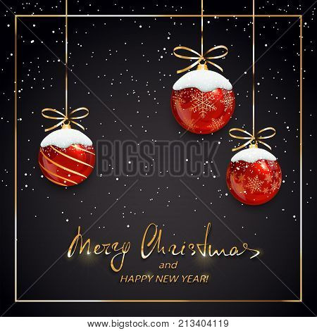 Red Christmas balls with snow on black holiday background. Golden lettering Merry Christmas and Happy New Year, illustration.