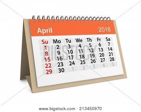 Monthly table calendar for April 2018. 3d illustration