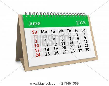 Monthly table calendar for June 2018. 3d illustration